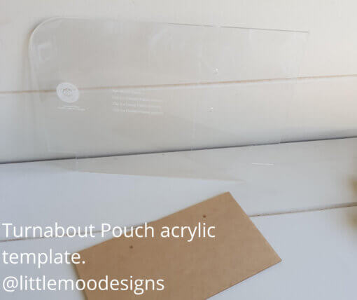 Turnabout Pouch Acrylic Templates