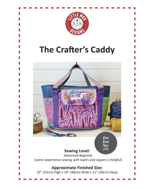 Little Moo Designs The Crafter's Caddy